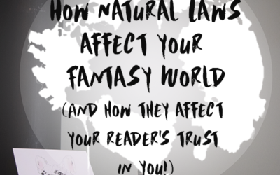 Blog Special Part 3: Building Your Fantasy World: Natural & Man-Made Laws